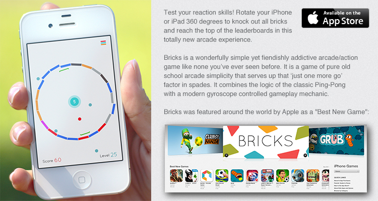 Bricks is a wonderfully simple yet fiendishly addictive arcade/action game like none you've ever seen before.